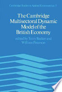 The Cambridge Multisectoral Dynamic Model