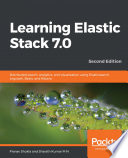 Learning Elastic Stack 7 0