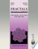 Fractals For The Classroom: Strategic Activities Volume One : strategic activities on fractals. the most pervasive...