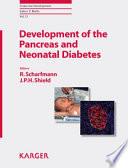 Development of the Pancreas and Neonatal Diabetes