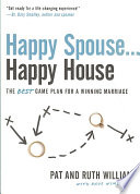 Happy Spouse Happy House