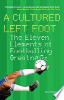 A Cultured Left Foot