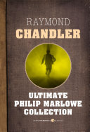 Ultimate Philip Marlowe Collection
