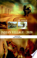 Indian Villages 2020  in 2 Volumes vision And Mission  vol  1 strategies And Suggested Development Models