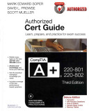 Comptia A 220 801 And 220 802 Authorized Cert Guide Deluxe Edition And Simulator Library