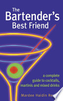 The Bartender's Best Friend Bible This Up To Date Practical And