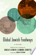 Global Jewish Foodways A History