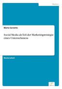 Social Media als Teil der Marketingstrategie eines Unternehmens