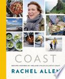 Coast  Recipes from Ireland   s Wild Atlantic Way