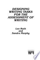 Designing Writing Tasks for the Assessment of Writing