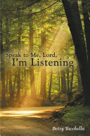 Book Speak to Me, Lord, I'm Listening