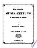 Rheinische-Musik-Zeitung für Kunstfreunde und Künstler