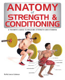 Anatomy of Strength and Conditioning