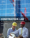 Construction Law for Managers  Architects  and Engineers