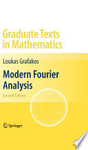 Modern Fourier Analysis