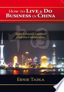 How To Live   Do Business In China