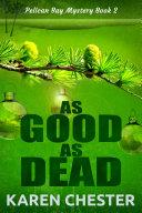 download ebook as good as dead (a pelican bay mystery book 2) pdf epub