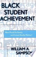 Black Student Achievement