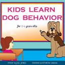 Children S Book Kids Learn Dog Behavior