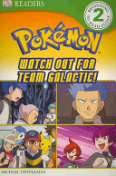 Watch Out for Team Galactic