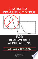 Statistical Process Control for Real World Applications