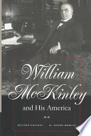 William McKinley and His America