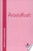 SOU 2003:095 ArbetsKraft