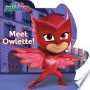 Meet Owlette