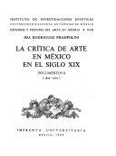 La Cr Tica De Arte En M Xico En El Siglo Xix Documentos 1858 1878