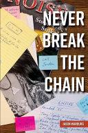 Never Break the Chain Of California S Southland Never Break The