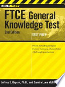 CliffsNotes FTCE General Knowledge Test with CD ROM  2nd Edition