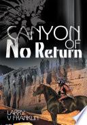 Canyon of No Return