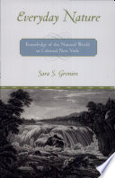 illustration du livre Everyday Nature: Knowledge of the Natural World in Colonial New York
