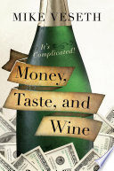 Money  Taste  and Wine