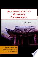 Accountability without Democracy