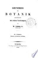 Grundriss der Botanik zum Gebrauch bei seinen Vorlesungen