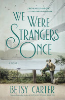 We Were Strangers Once Mystery And Hope In A Moving Celebration
