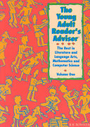The Young Adult Reader's Adviser: The best in literature and language arts, mathematics and computer science