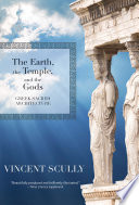 The Earth  the Temple  and the Gods