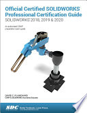 Official Certified Solidworks Professional Certification Guide 2018 2019 2020