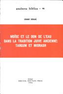 Mo Se Et Le Don De L Eau Dans La Tradition Juive Ancienne