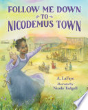 Follow Me Down to Nicodemus Town Book PDF