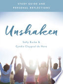 Unshaken Study Guide and Personal Reflections