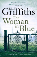 The Woman In Blue : of walsingham draws forensic archaeologist dr...