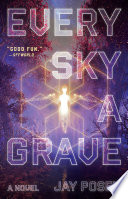Every Sky a Grave Book PDF