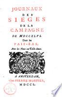 Journaux des sièges de la campagne de 1746 dans les Pais-Bas