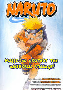 Naruto  Mission  Protect the Waterfall Village   Novel