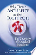 Why There s Antifreeze in Your Toothpaste
