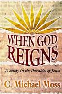 When God Reigns