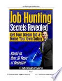 Job Hunting Secrets Revealed
